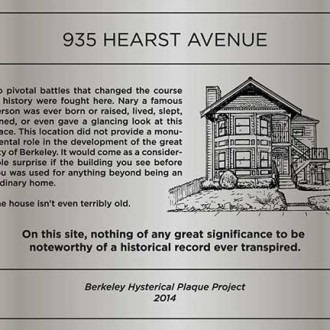 Berkeley Hysterical Plaque Project